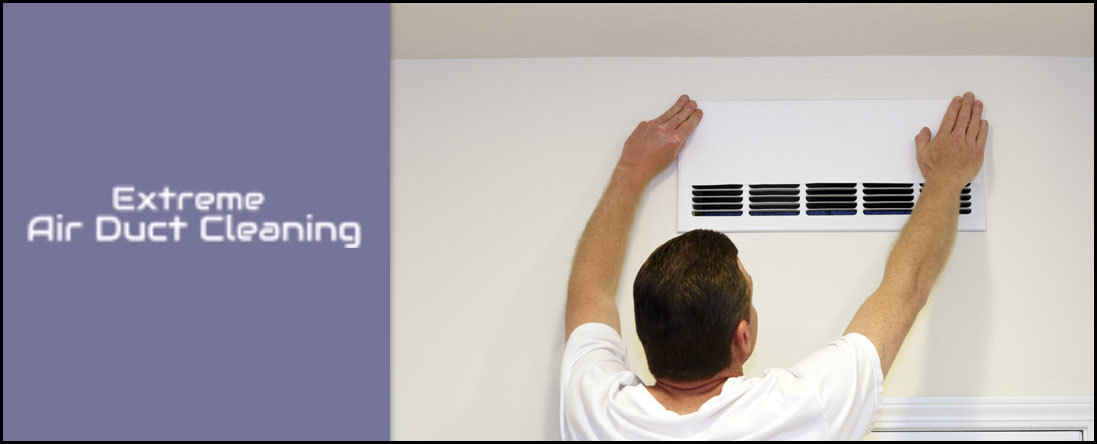 Extreme Air Duct Cleaning Are Duct Cleaners In Evesham