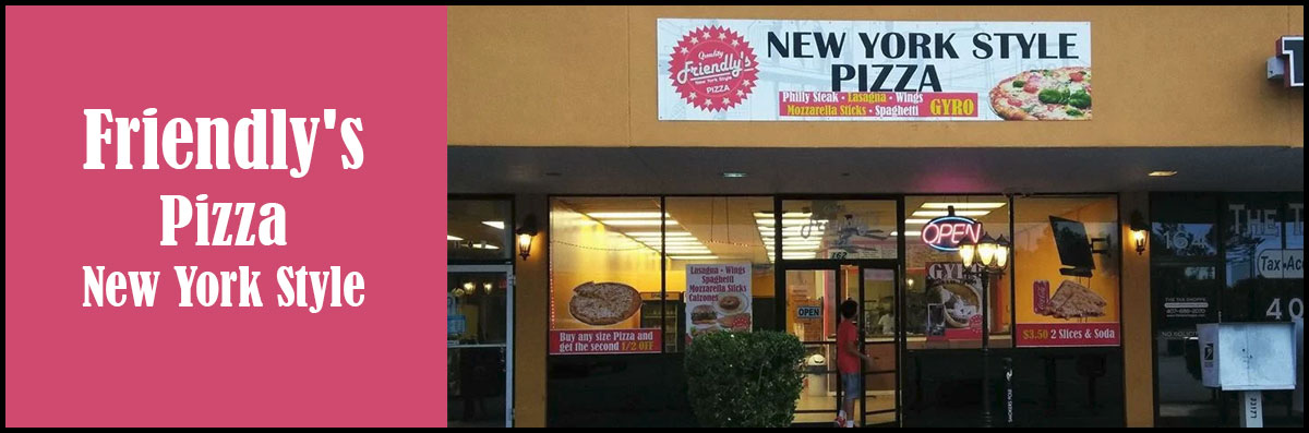 Friendly's Pizza New York Style is a Pizzeria in Sanford, FL