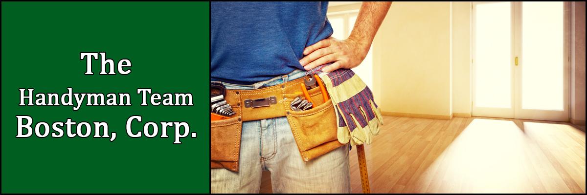 The Handyman Team Boston, Corp. is a Property Maintenance Company in Boston, MA